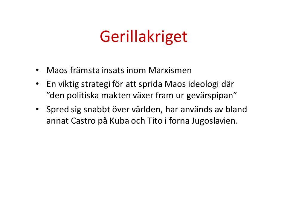 Gerillakriget Maos främsta insats inom Marxismen