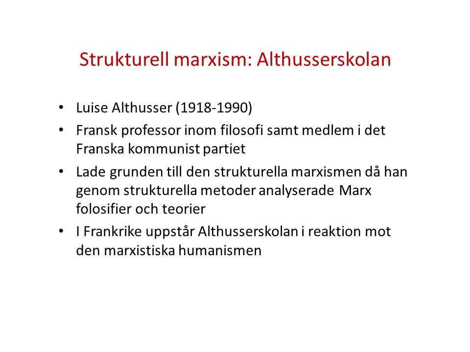 Strukturell marxism: Althusserskolan