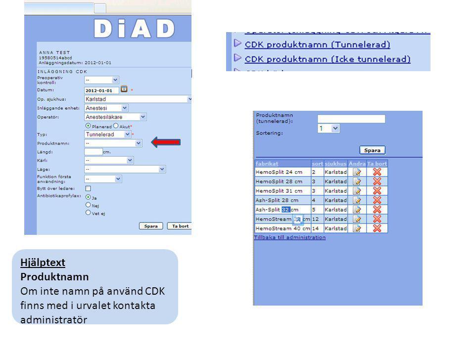 Om inte namn på använd CDK finns med i urvalet kontakta administratör