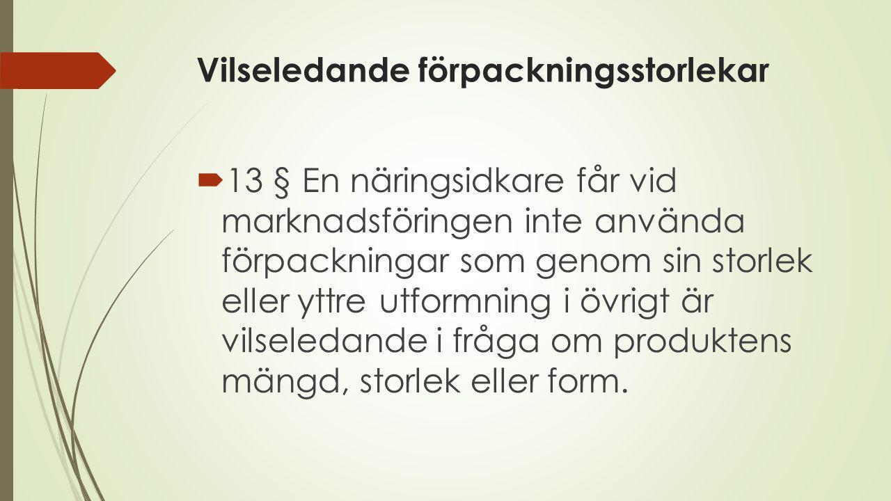 Vilseledande förpackningsstorlekar