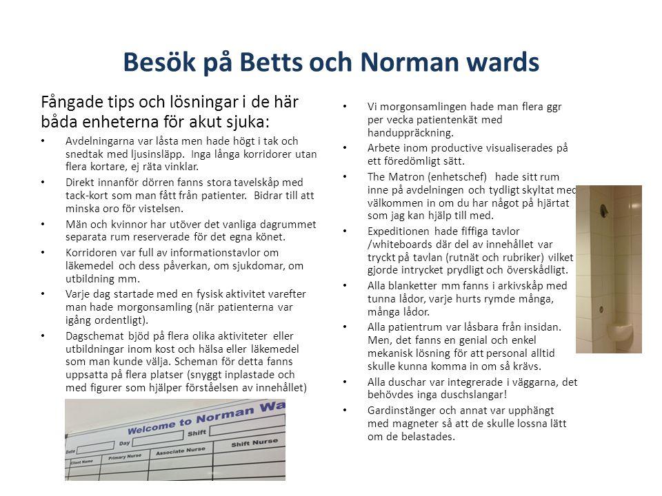 Besök på Betts och Norman wards