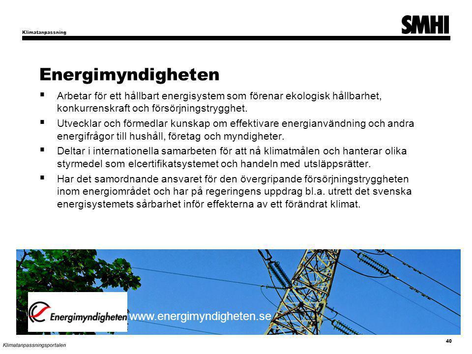 Energimyndigheten www.energimyndigheten.se