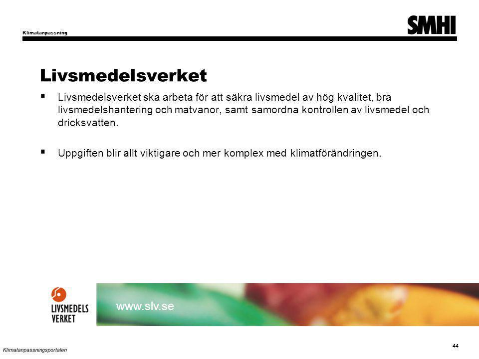 Livsmedelsverket www.slv.se