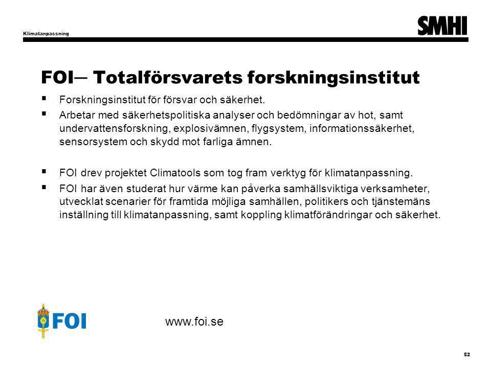 FOI─ Totalförsvarets forskningsinstitut