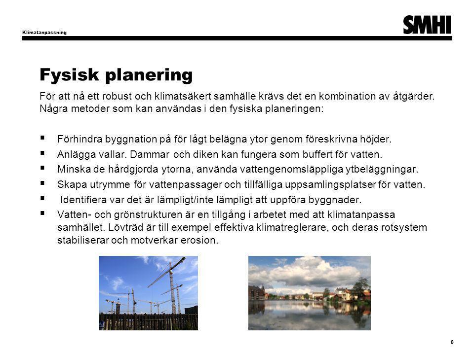 Klimatanpassning Fysisk planering.