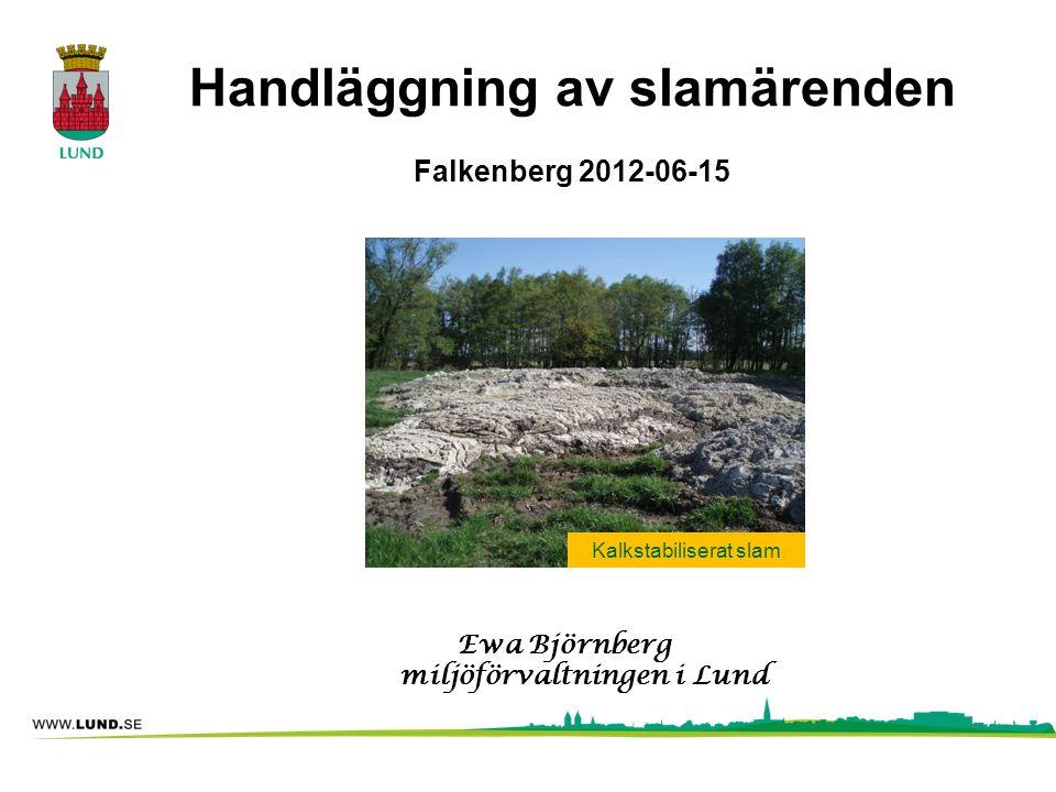 Handläggning av slamärenden Falkenberg 2012-06-15