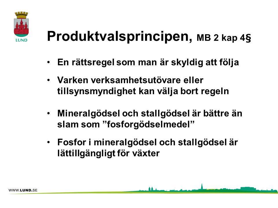 Produktvalsprincipen, MB 2 kap 4§