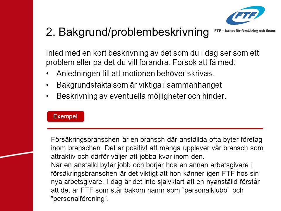 2. Bakgrund/problembeskrivning