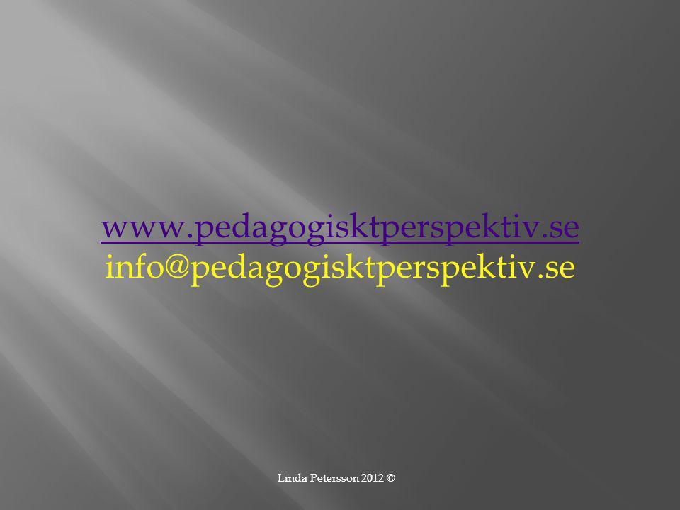 www.pedagogisktperspektiv.se info@pedagogisktperspektiv.se