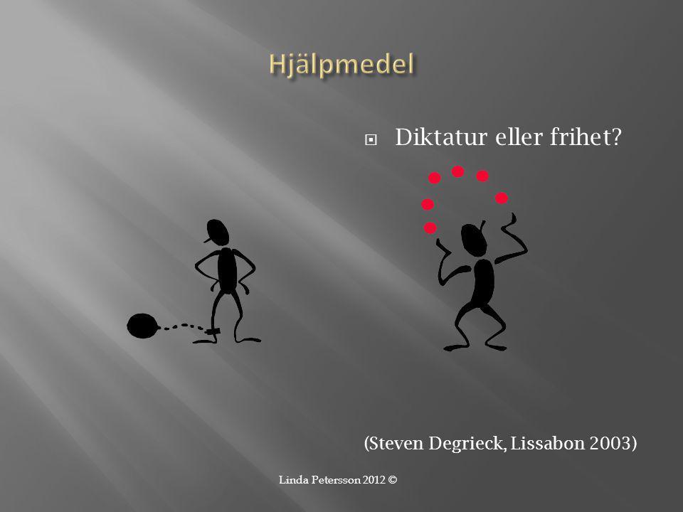 Hjälpmedel Diktatur eller frihet (Steven Degrieck, Lissabon 2003)