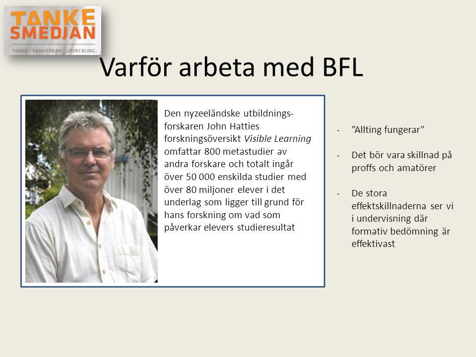 Varför arbeta med BFL