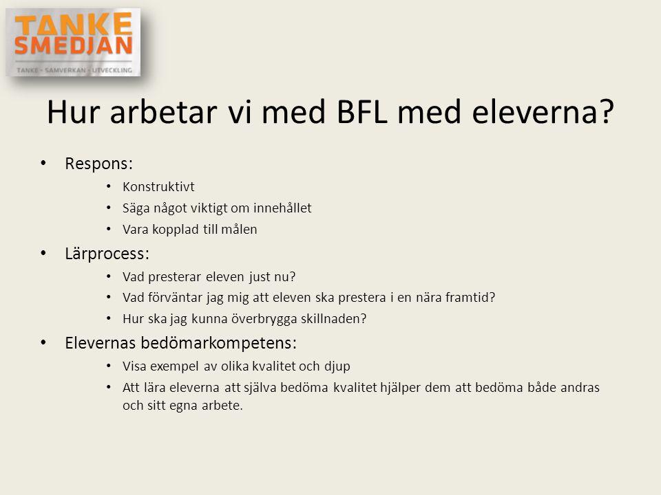 Hur arbetar vi med BFL med eleverna