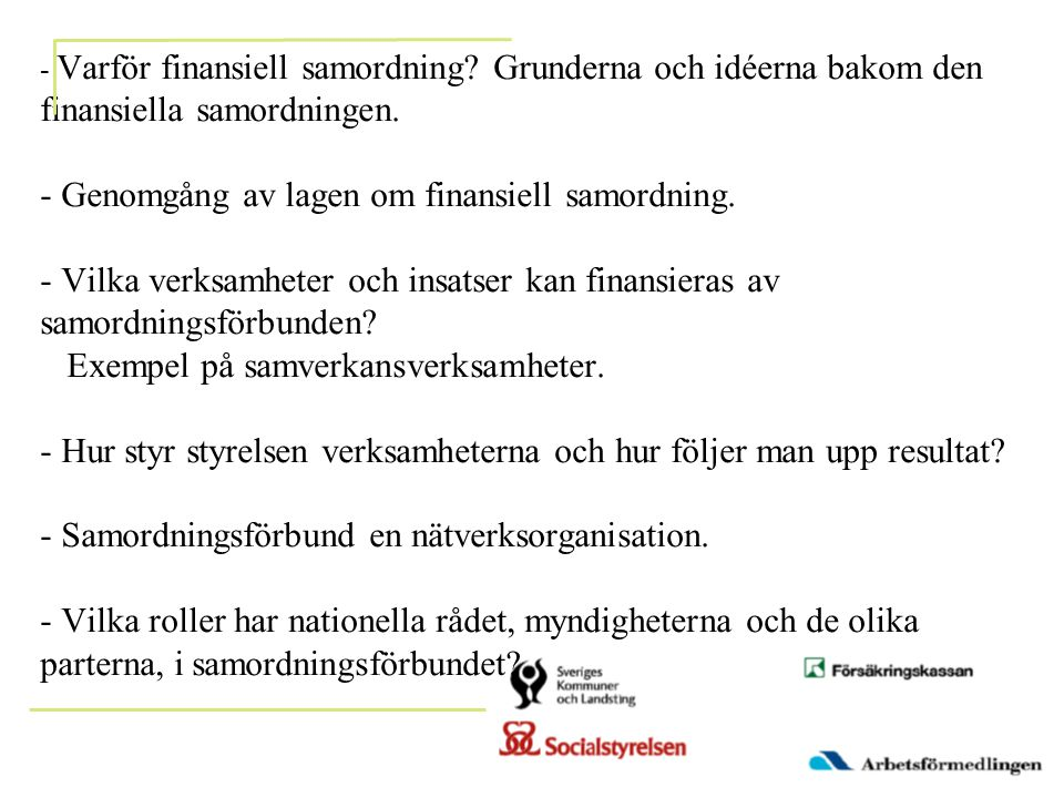 - Varför finansiell samordning