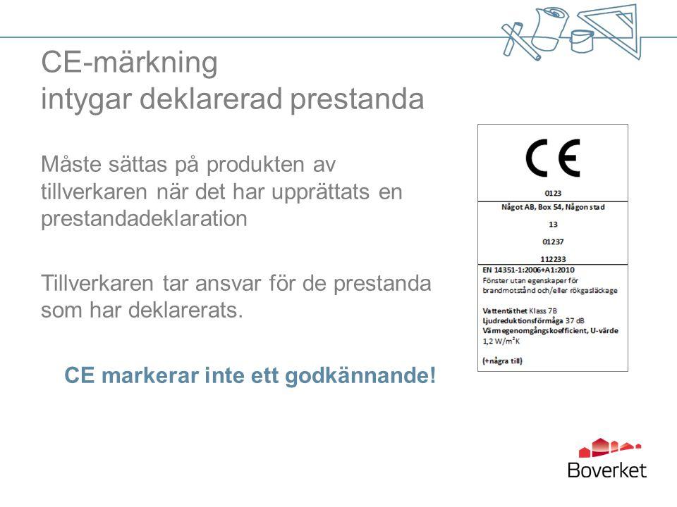 CE-märkning intygar deklarerad prestanda