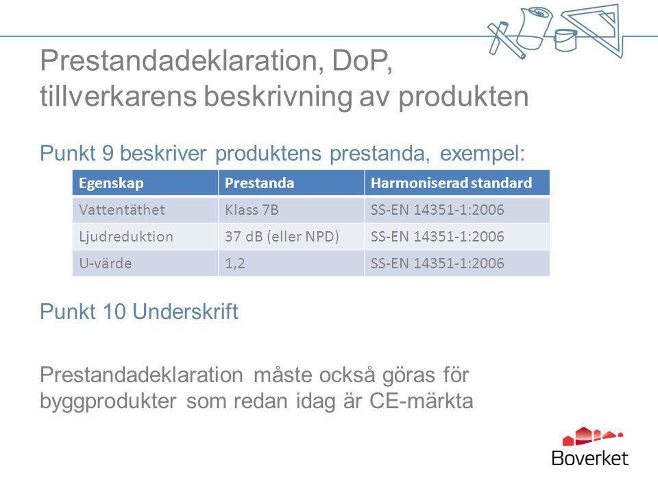 Prestandadeklaration, DoP, tillverkarens beskrivning av produkten
