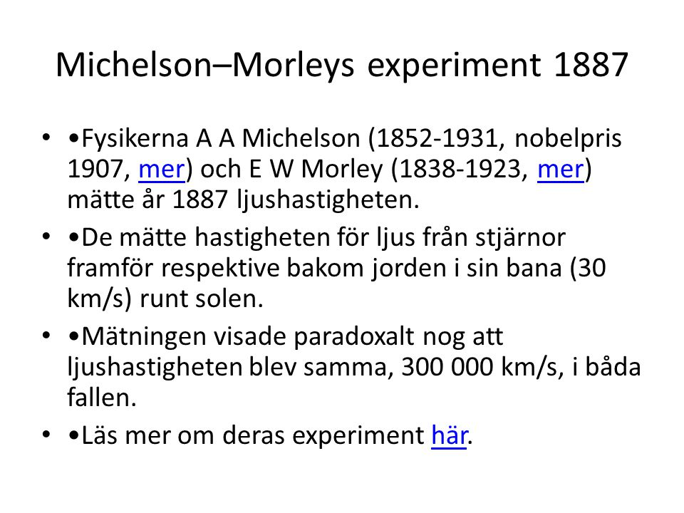 Michelson–Morleys experiment 1887