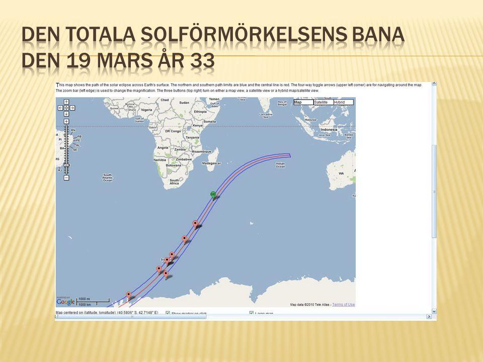 Den totala solförmörkelsens bana den 19 mars år 33