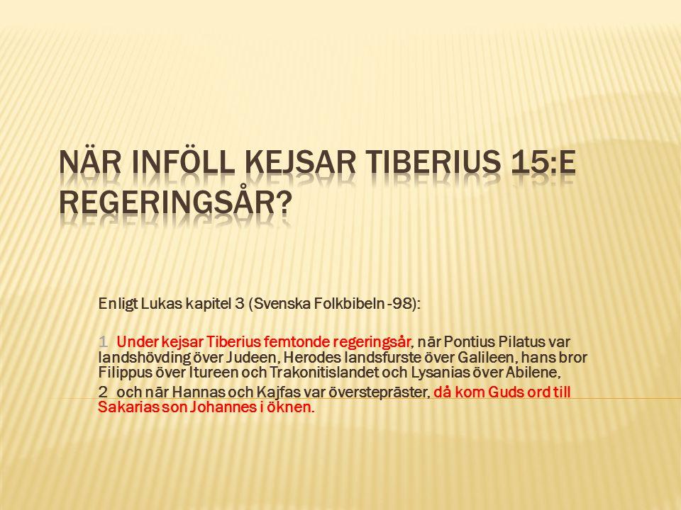 När inföll kejsar Tiberius 15:e regeringsår