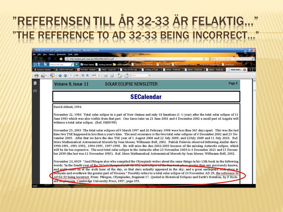 Referensen till år 32-33 är felaktig… the reference to AD 32-33 being incorrect…