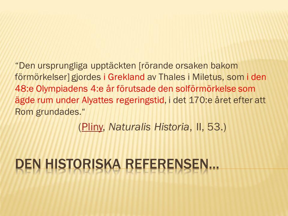 Den historiska referensen…