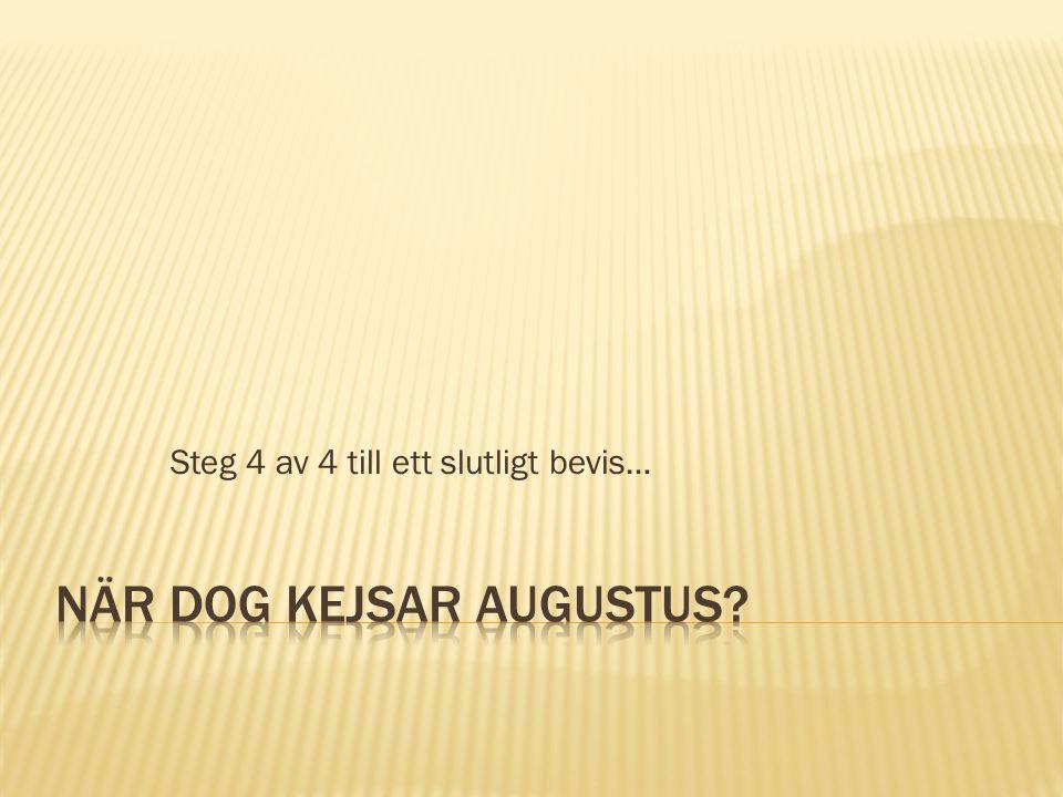 När dog kejsar Augustus