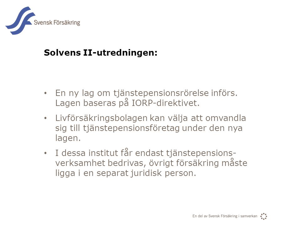 Solvens II-utredningen: