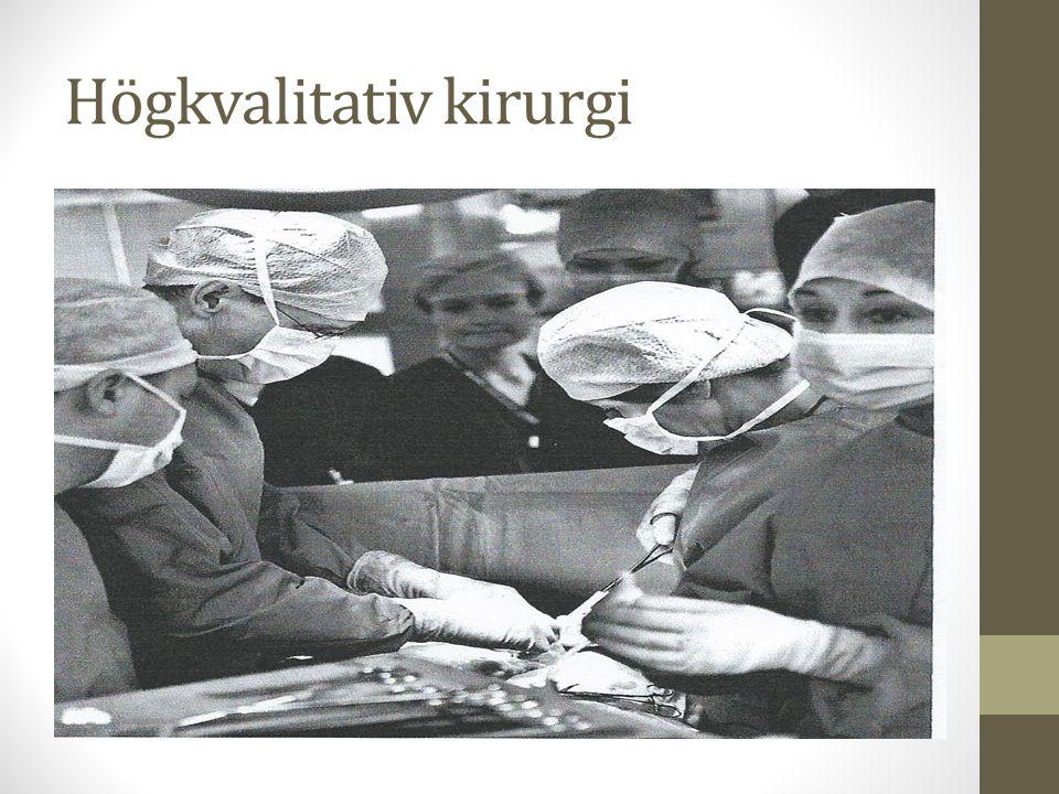Högkvalitativ kirurgi