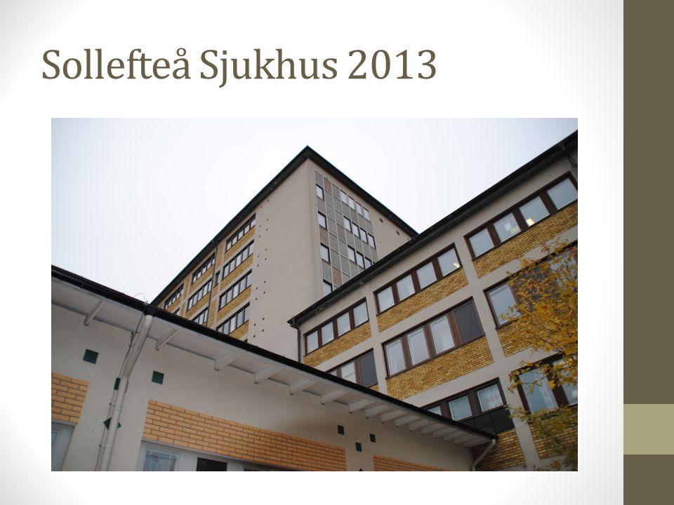 Sollefteå Sjukhus 2013