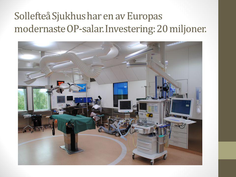 Sollefteå Sjukhus har en av Europas modernaste OP-salar