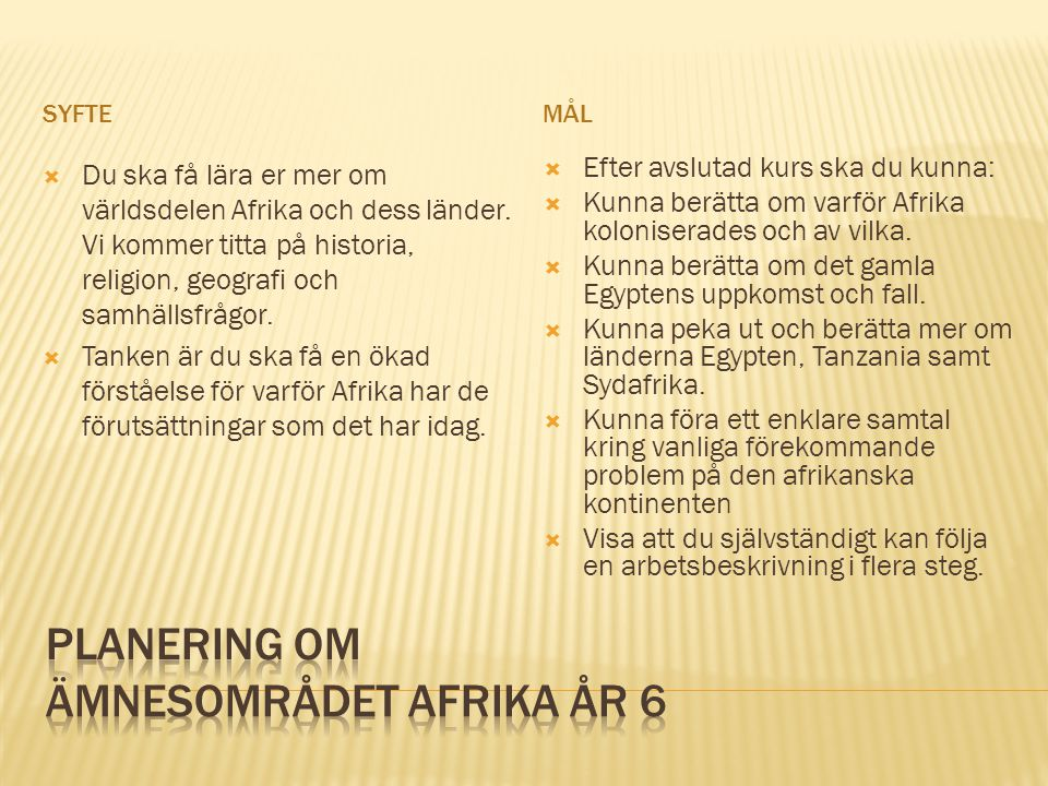 Planering om Ämnesområdet Afrika år 6
