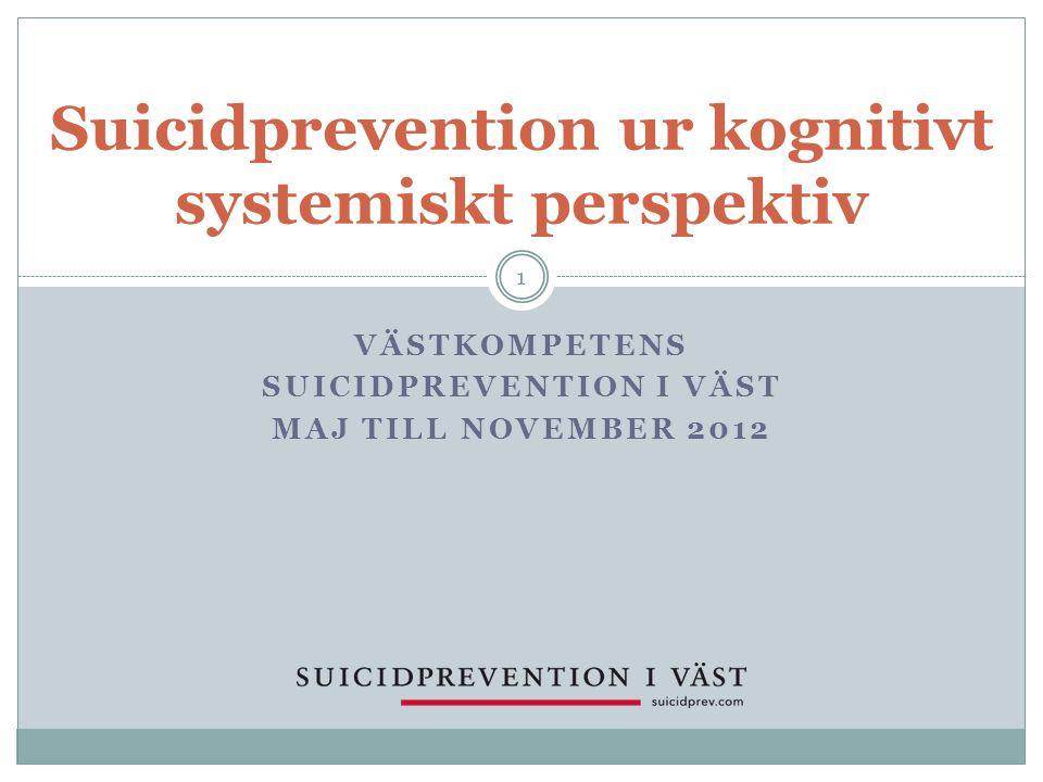 Suicidprevention ur kognitivt systemiskt perspektiv