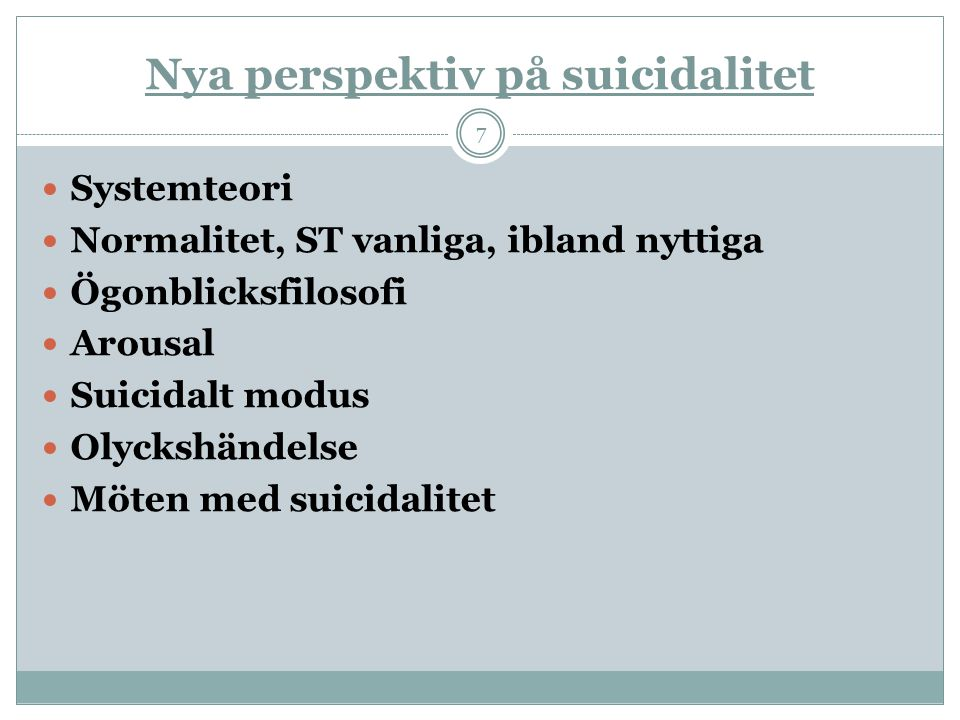 Nya perspektiv på suicidalitet