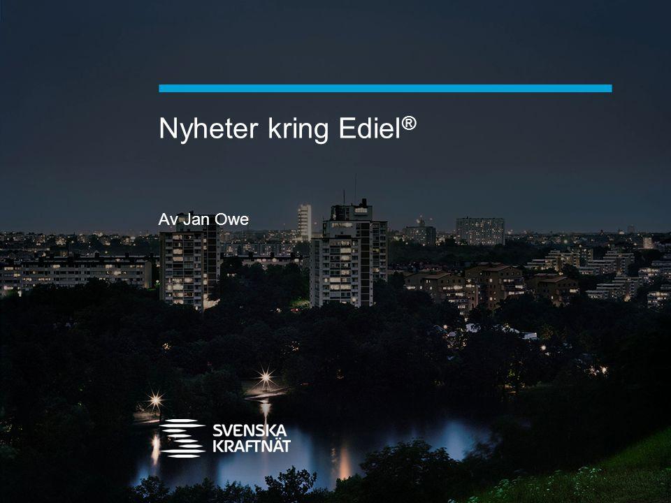 Nyheter kring Ediel® Av Jan Owe