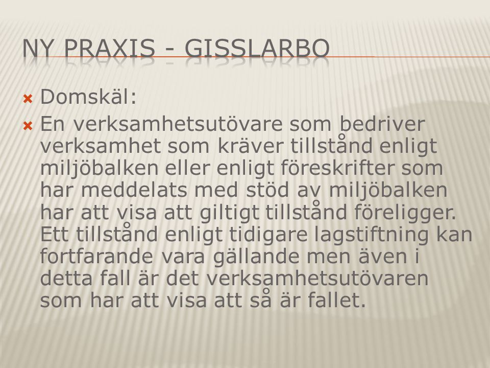 Ny Praxis - Gisslarbo Domskäl: