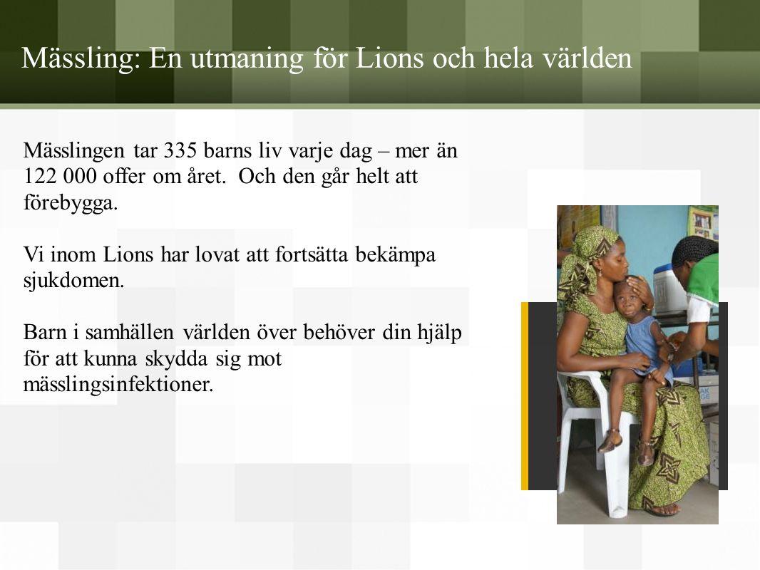 Mässling: En utmaning för Lions och hela världen