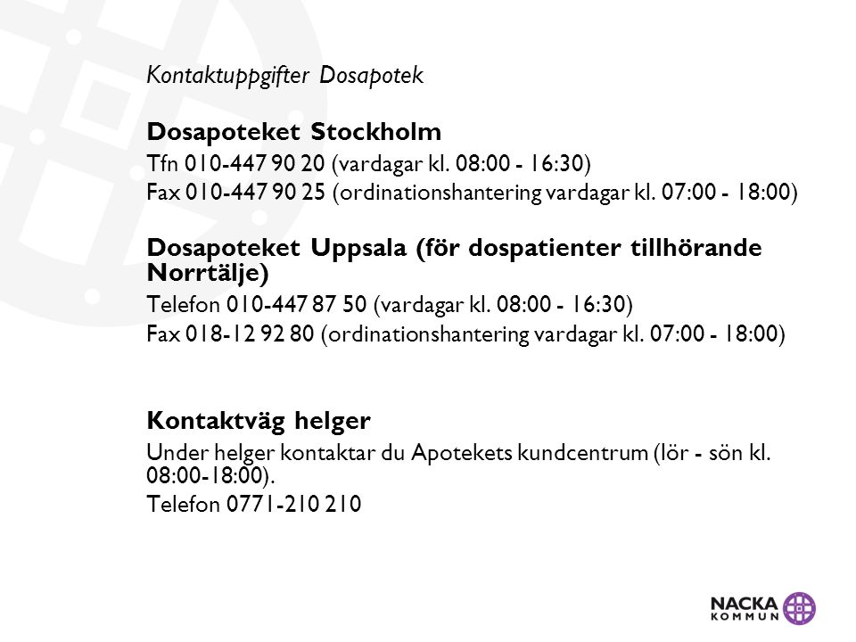 Kontaktuppgifter Dosapotek Dosapoteket Stockholm