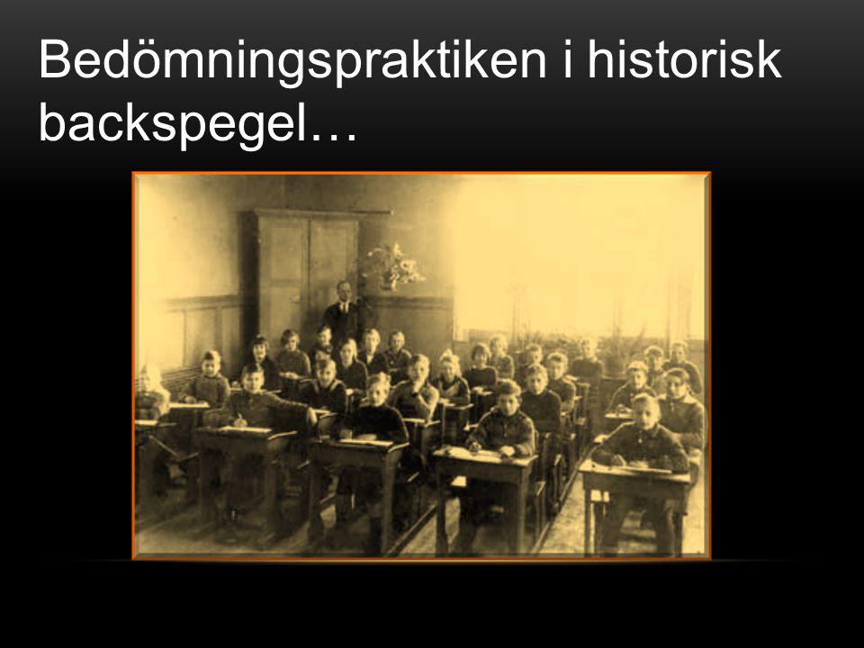 Bedömningspraktiken i historisk backspegel…
