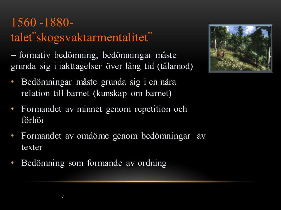 1560 -1880- talet¨skogsvaktarmentalitet¨