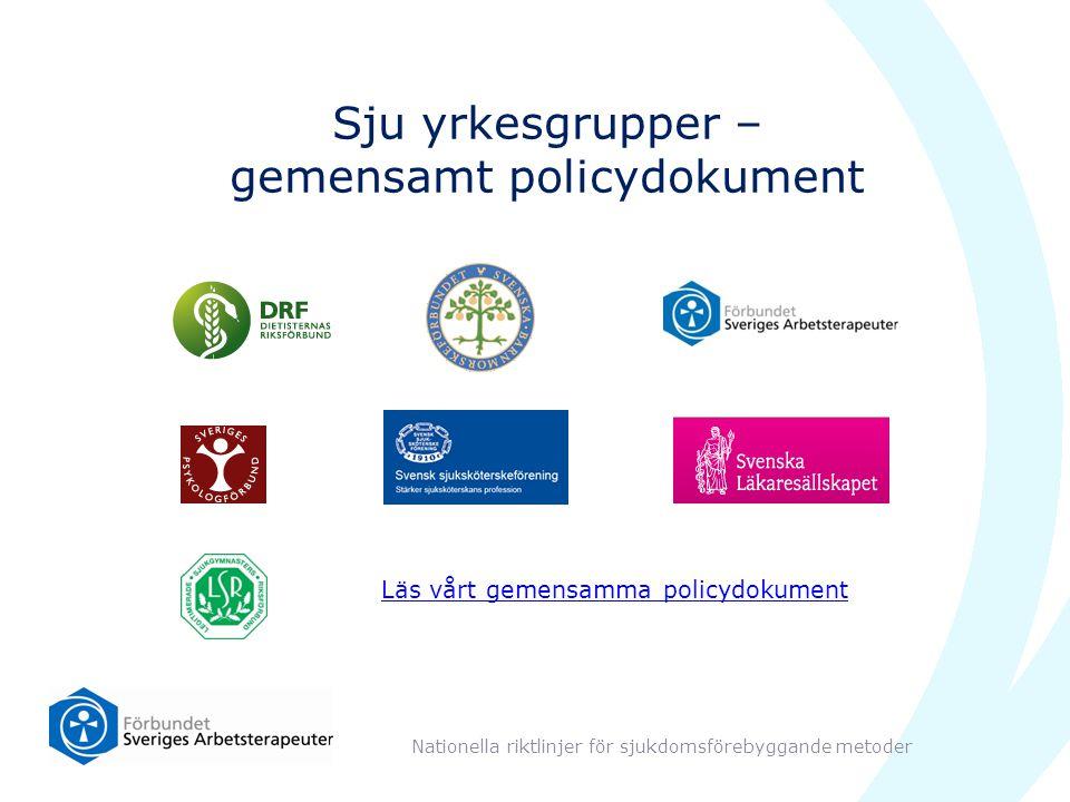 Sju yrkesgrupper – gemensamt policydokument