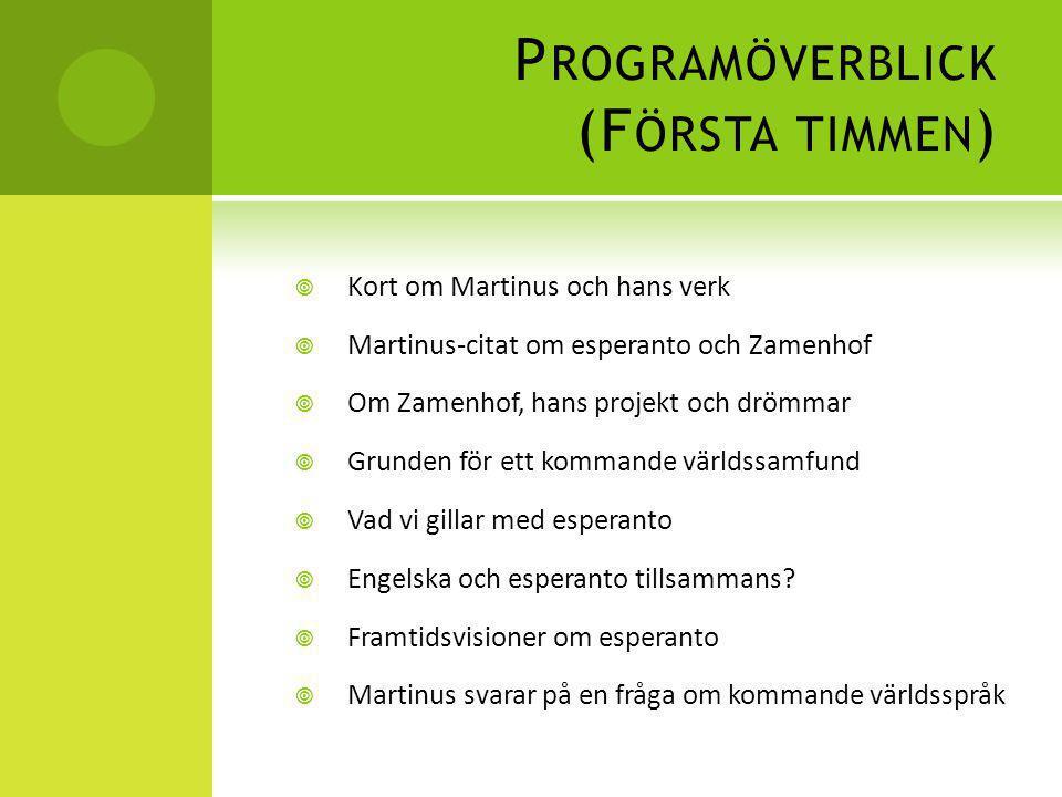 Programöverblick (Första timmen)