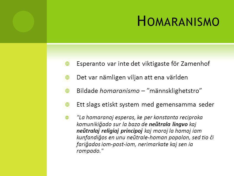 Homaranismo Esperanto var inte det viktigaste för Zamenhof