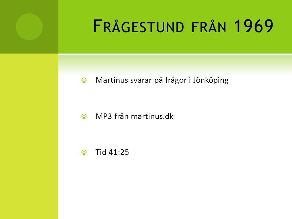 Frågestund från 1969 Martinus svarar på frågor i Jönköping