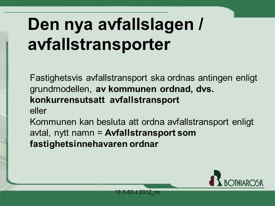Den nya avfallslagen / avfallstransporter
