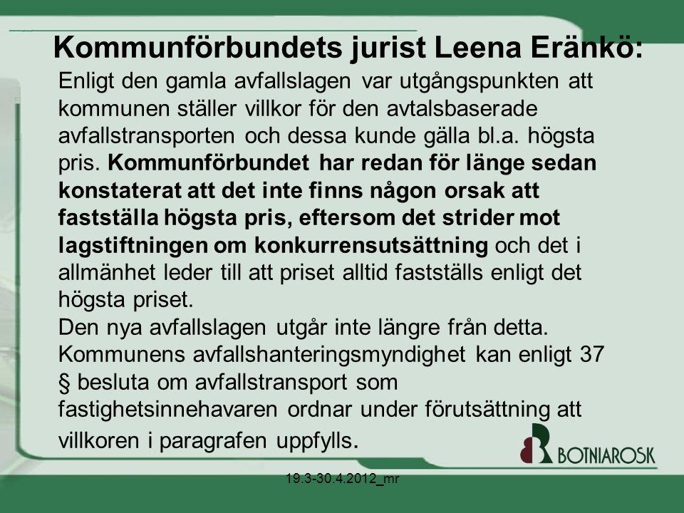 Kommunförbundets jurist Leena Eränkö: