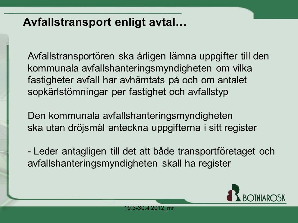 Avfallstransport enligt avtal…