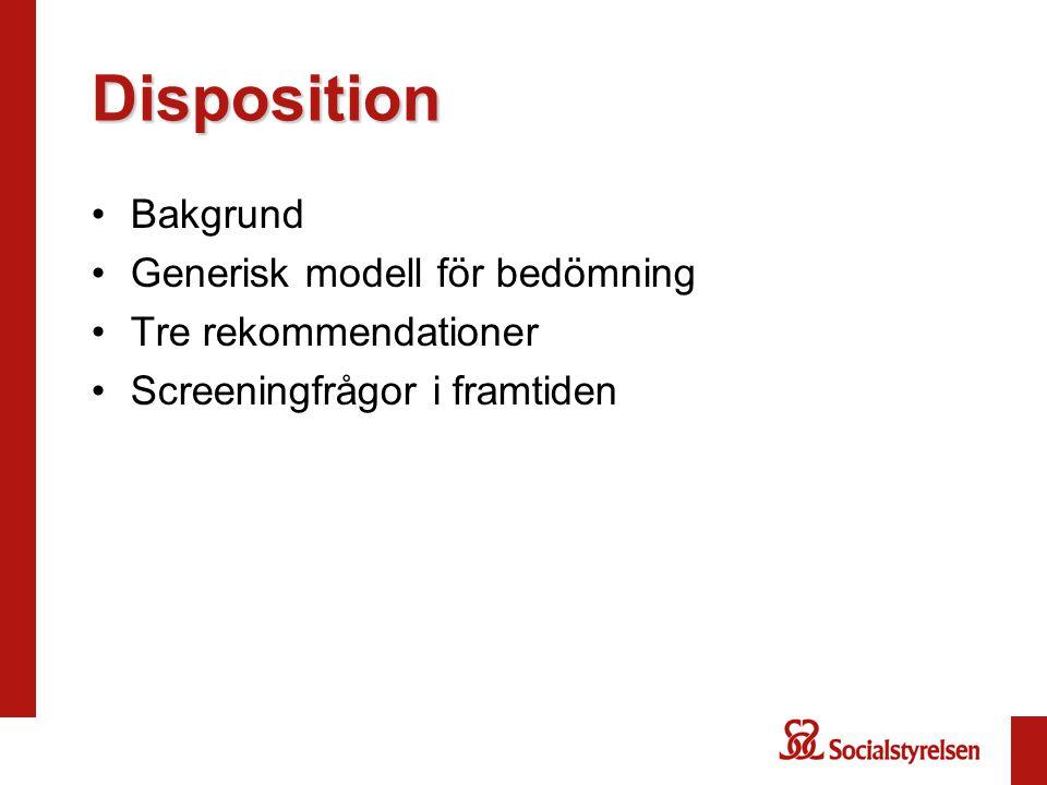Disposition Bakgrund Generisk modell för bedömning