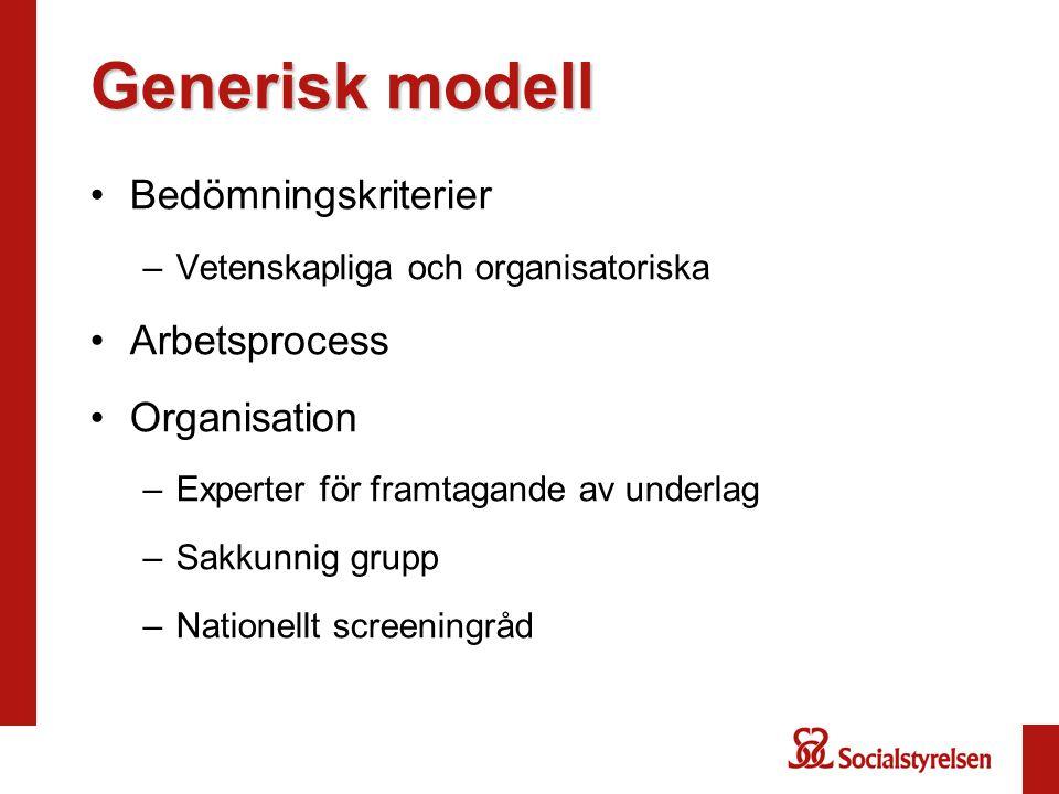 Generisk modell Bedömningskriterier Arbetsprocess Organisation