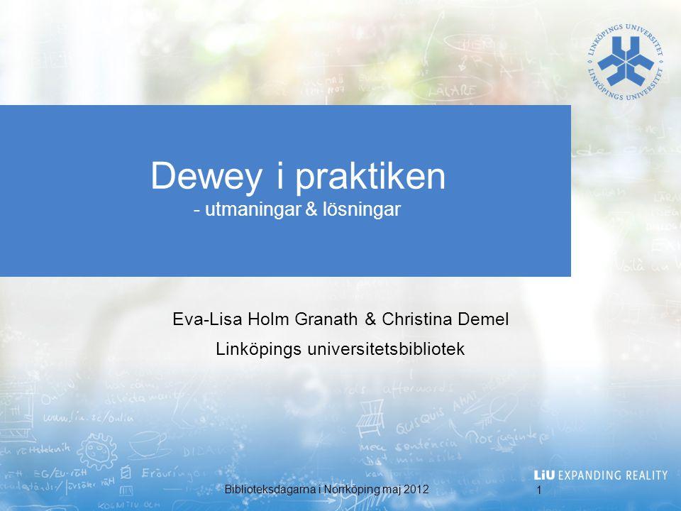 Dewey i praktiken - utmaningar & lösningar