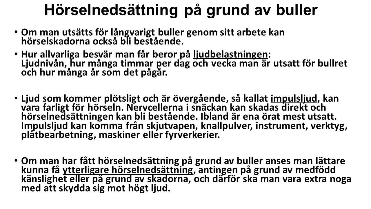 Hörselnedsättning på grund av buller