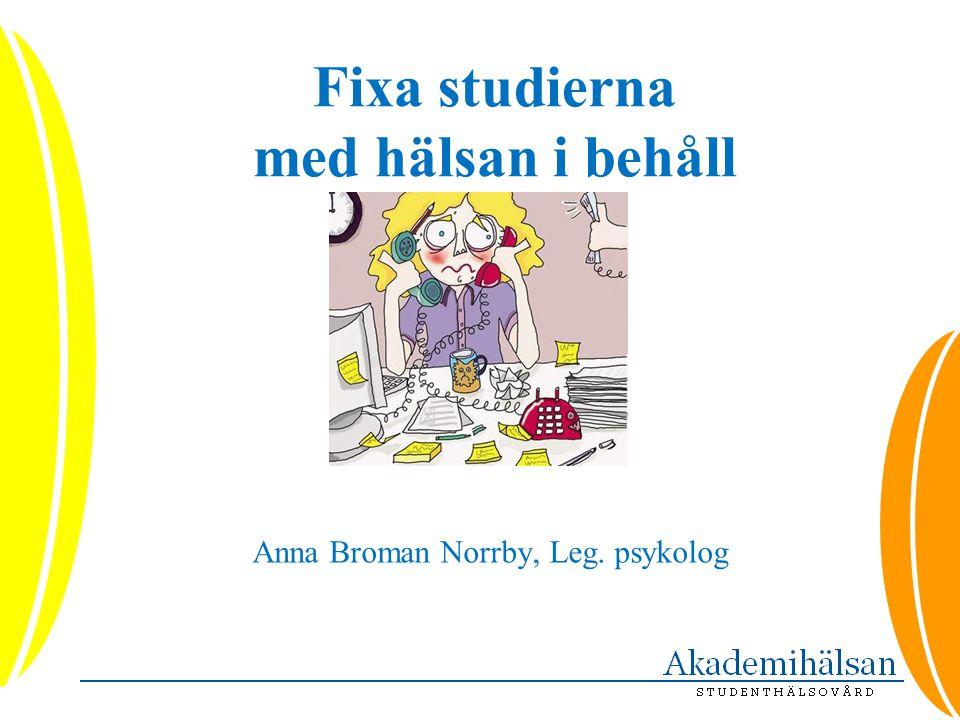 Fixa studierna med hälsan i behåll